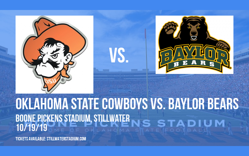 Oklahoma State Cowboys vs. Baylor Bears at Boone Pickens Stadium
