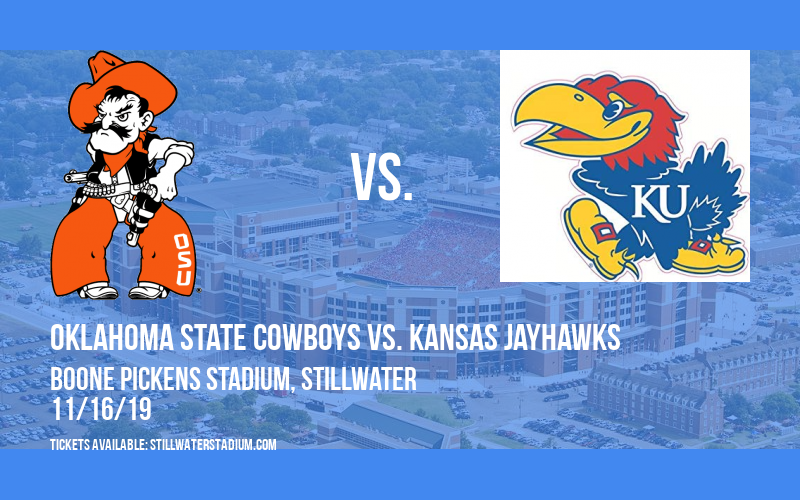 Oklahoma State Cowboys vs. Kansas Jayhawks at Boone Pickens Stadium