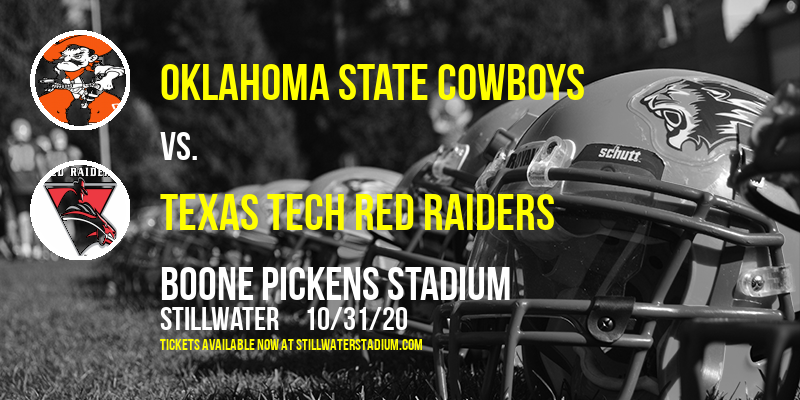 Oklahoma State Cowboys vs. Texas Tech Red Raiders at Boone Pickens Stadium