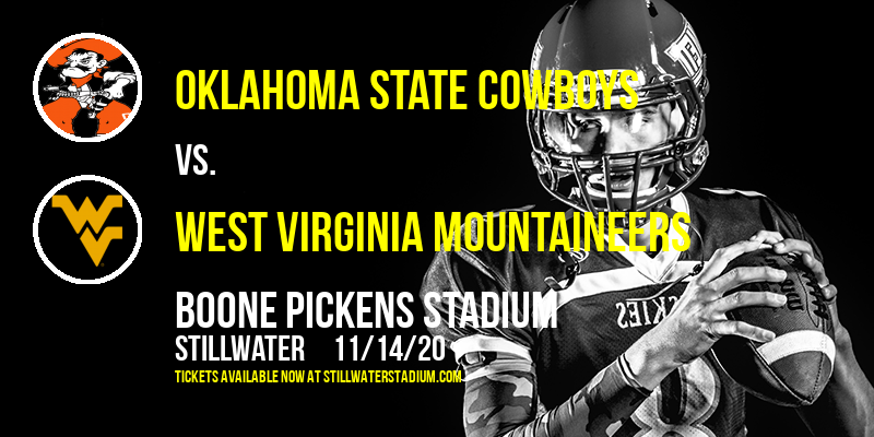 Oklahoma State Cowboys vs. West Virginia Mountaineers at Boone Pickens Stadium