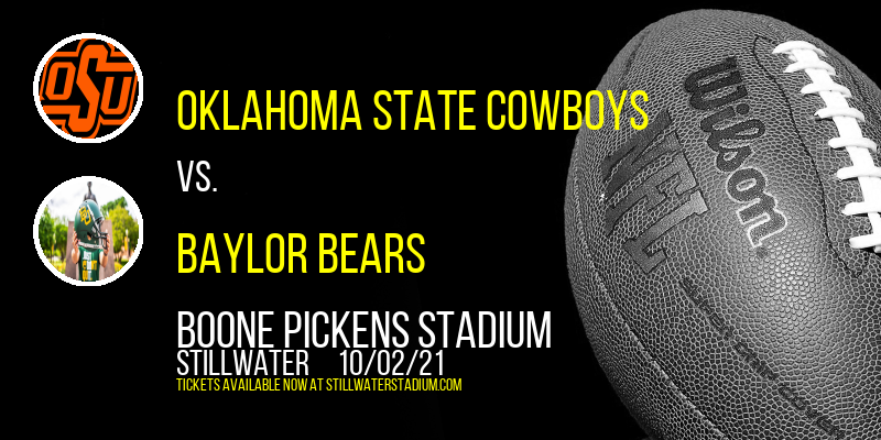 Oklahoma State Cowboys vs. Baylor Bears at Boone Pickens Stadium