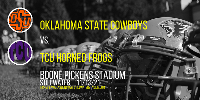 Oklahoma State Cowboys vs. TCU Horned Frogs at Boone Pickens Stadium