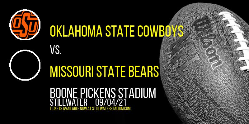 Oklahoma State Cowboys vs. Missouri State Bears at Boone Pickens Stadium